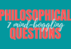 Philosophical Questions