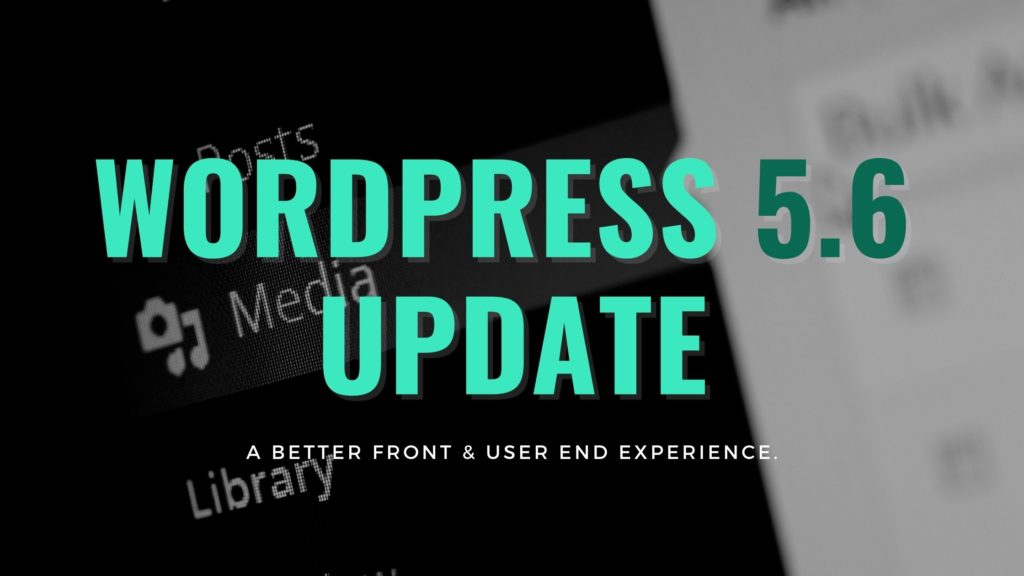 WordPress 5.6 Update right from the Horse's Mouth!